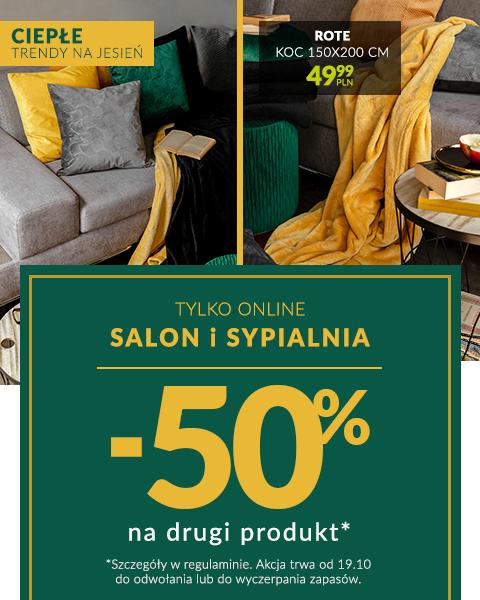 Salon i Sypialnia -50% na drugi produkt